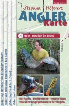 Stephan Höferers Angler-Karte - Oder, Ratzdorf bis Lebus