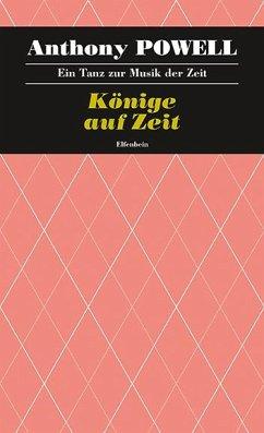 Ein Tanz zur Musik der Zeit / Könige auf Zeit