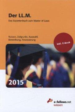 Der LL.M. 2015: Das Expertenbuch zum Master of Laws