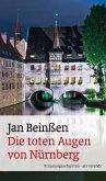 Die toten Augen von Nürnberg (eBook) (eBook, ePUB)