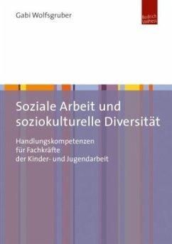 Soziale Arbeit und soziokulturelle Diversität