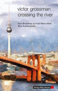 Crossing the River (eBook, ePUB) - Grossman, Victor