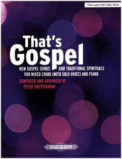 That's Gospel, Klavierstimme mit Solo-Gesangspart - Przystaniak, Peter