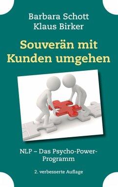 Souverän mit Kunden umgehen (eBook, ePUB)