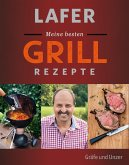 Lafer Meine besten Grillrezepte (eBook, ePUB)