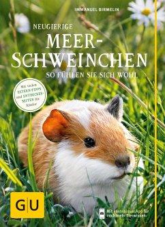 Neugierige Meerschweinchen (eBook, ePUB) - Birmelin, Immanuel
