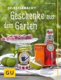 Selbstgemacht! Geschenke aus dem Garten (eBook, ePUB)
