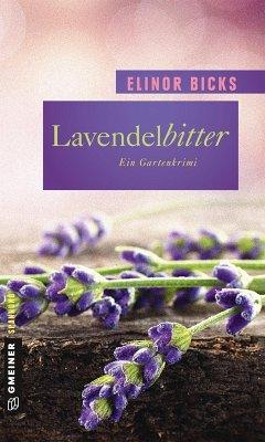 Lavendelbitter (eBook, PDF) - Bicks, Elinor