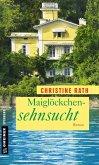 Maiglöckchensehnsucht (eBook, PDF)