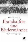 Brandstifter und Biedermänner (eBook, ePUB)
