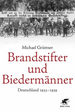 Brandstifter und Biedermänner (eBook, ePUB) - Grüttner, Michael