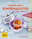 Marmeladen & Eingemachtes mit Liebe verpackt (eBook, ePUB)