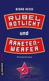 Rubel, Rotlicht und Raketenwerfer (eBook, ePUB)
