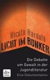 Licht im Bunker (eBook, ePUB)
