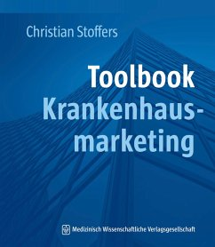 Toolbook Krankenhausmarketing (eBook, PDF) - Stoffers, Christian