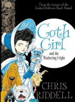 Goth Girl 03 and the Wuthering Fright - Riddell, Chris