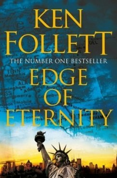 Century 3. Edge of Eternity - Follett, Ken