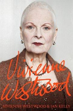 Vivienne Westwood - Westwood, Vivienne; Kelly, Ian