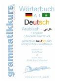 Wörterbuch Deutsch - Arabisch - Englisch A1