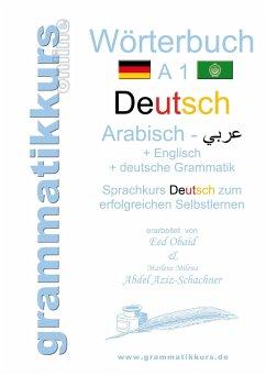 Wörterbuch Deutsch - Arabisch - Englisch A1 - Abdel Aziz-Schachner, Marlene