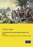 Geschichte der freien Stadt Frankfurt am Main