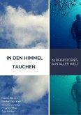 In den Himmel tauchen (eBook, ePUB)
