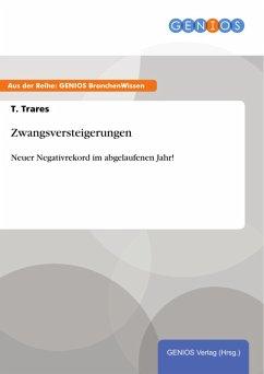 Zwangsversteigerungen (eBook, ePUB) - Trares, T.