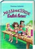 Endlich Ferien! / Die Wilden Küken Bd.3 (Mängelexemplar)