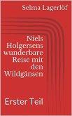 Niels Holgersens wunderbare Reise mit den Wildgänsen - Erster Teil (eBook, ePUB)