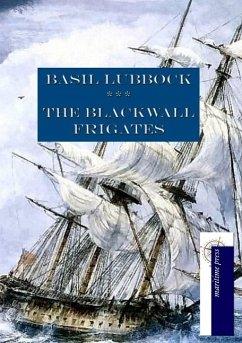 The Blackwall Frigates