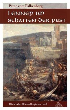 Lennep im Schatten der Pest - Vom Falkenberg, Peter