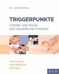 Triggerpunkte - Gesing, Verena; Stechmann, Klaas; Engler, Anja