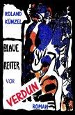 Blaue Reiter vor Verdun