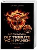 Mockingjay. Flammender Zorn / Die Tribute von Panem Bd.3 (Filmausgabe) (Mängelexemplar)