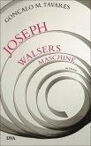 Joseph Walsers Maschine (Mängelexemplar)