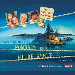 Wombats und wilde Kerle / Die Karlsson-Kinder Bd.2 (MP3-Download) - Mazetti, Katarina