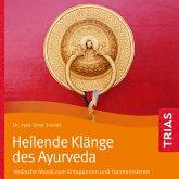 Heilende Klänge des Ayurveda (MP3-Download)
