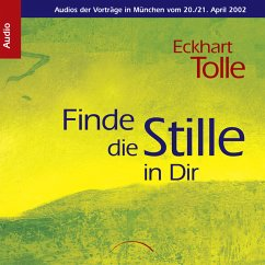 Finde die Stille in Dir (MP3-Download) - Tolle, Eckhart