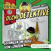 Gefangen im Auge von London / Olchi-Detektive Bd.6 (MP3-Download)