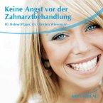 Keine Angst vor der Zahnarztbehandlung (MP3-Download)