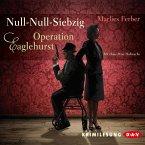 Operation Eaglehurst / Null-Null-Siebzig Bd.1 (MP3-Download)