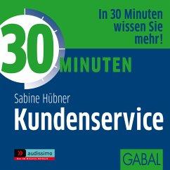 30 Minuten Kundenservice (MP3-Download) - Hübner, Sabine