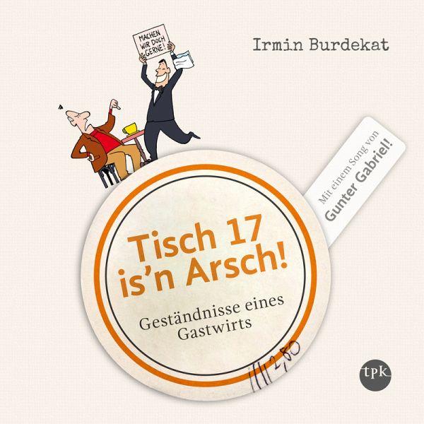Tisch 17 is'n Arsch! (MP3-Download) - Burdekat, Irmin