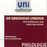 Die griechische Literatur. Von Homer bis zum Ende der Antike (MP3-Download)