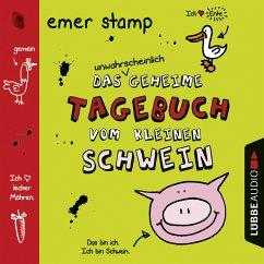 Das unwahrscheinlich geheime Tagebuch vom kleinen Schwein / Tagebuch vom kleinen Schwein Bd.1 (MP3-Download) - Stamp, Emer