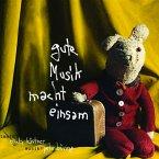 Gute Musik macht einsam (MP3-Download)
