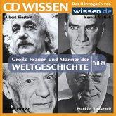 CD WISSEN - Große Frauen und Männer der Weltgeschichte: Teil 21 (MP3-Download)