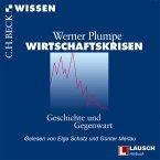 Wirtschaftskrisen: Geschichte und Gegenwart (MP3-Download)