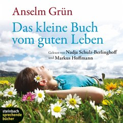 Das kleine Buch vom guten Leben (Ungekürzt) (MP3-Download) - Grün, Anselm