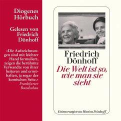 Die Welt ist so, wie man sie sieht (MP3-Download) - Dönhoff, Friedrich